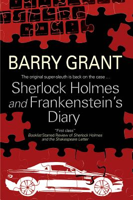Sherlock Holmes and Frankenstein's Diary By Grant, Barry