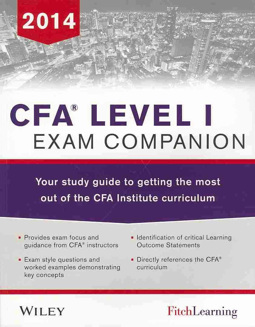 Cfa Level I Exam Companion By Fitch Learning (COR)/ Drake, Pamela